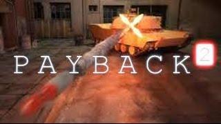 Payback 2 Pro - The Battle Sandbox