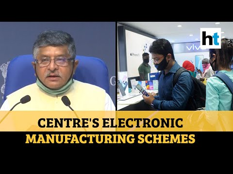 Watch: Centre launches schemes to boost electronic manufacturing