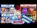 HOLLOW KILLERS vs NIGHTMARE MODE ft bad audio* (check desc) - Bleach Brave Souls - Nitrostorm
