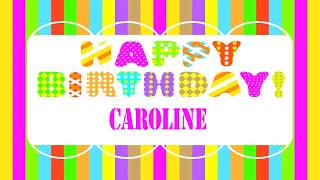 Caroline   Wishes & Mensajes - Happy Birthday