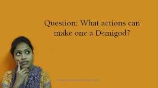 What actions can make one a Demigod?
