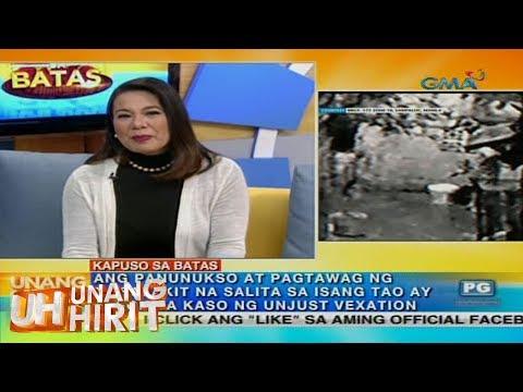 Unang Hirit: Kapuso sa Batas:  Unjust vexation, kasong pwedeng isampa sa taong nagbibiro