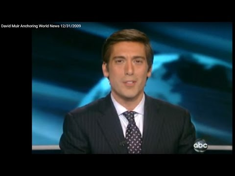 DAVID MUIR Anchoring World News 12.31.2009