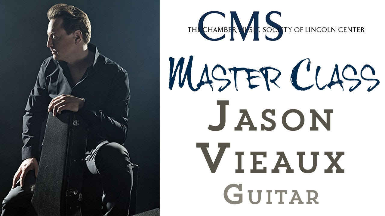 Master Class with Jason Vieaux, guitar