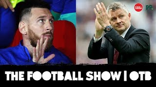 Manchester United's malaise | Barcelona's slow start | The Football Show