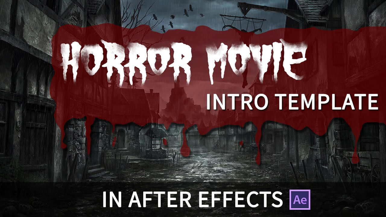 Horror movie intro template after effects youtube for After effects youtube intro