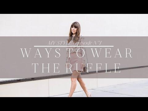 Ways To Wear The Ruffle