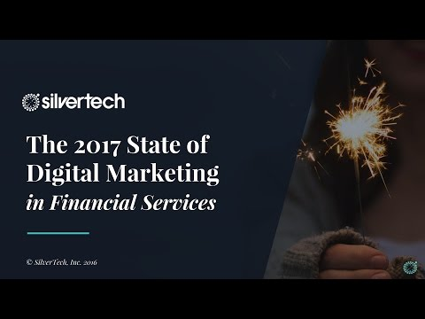 The 2017 State of Digital Marketing in Financial Services