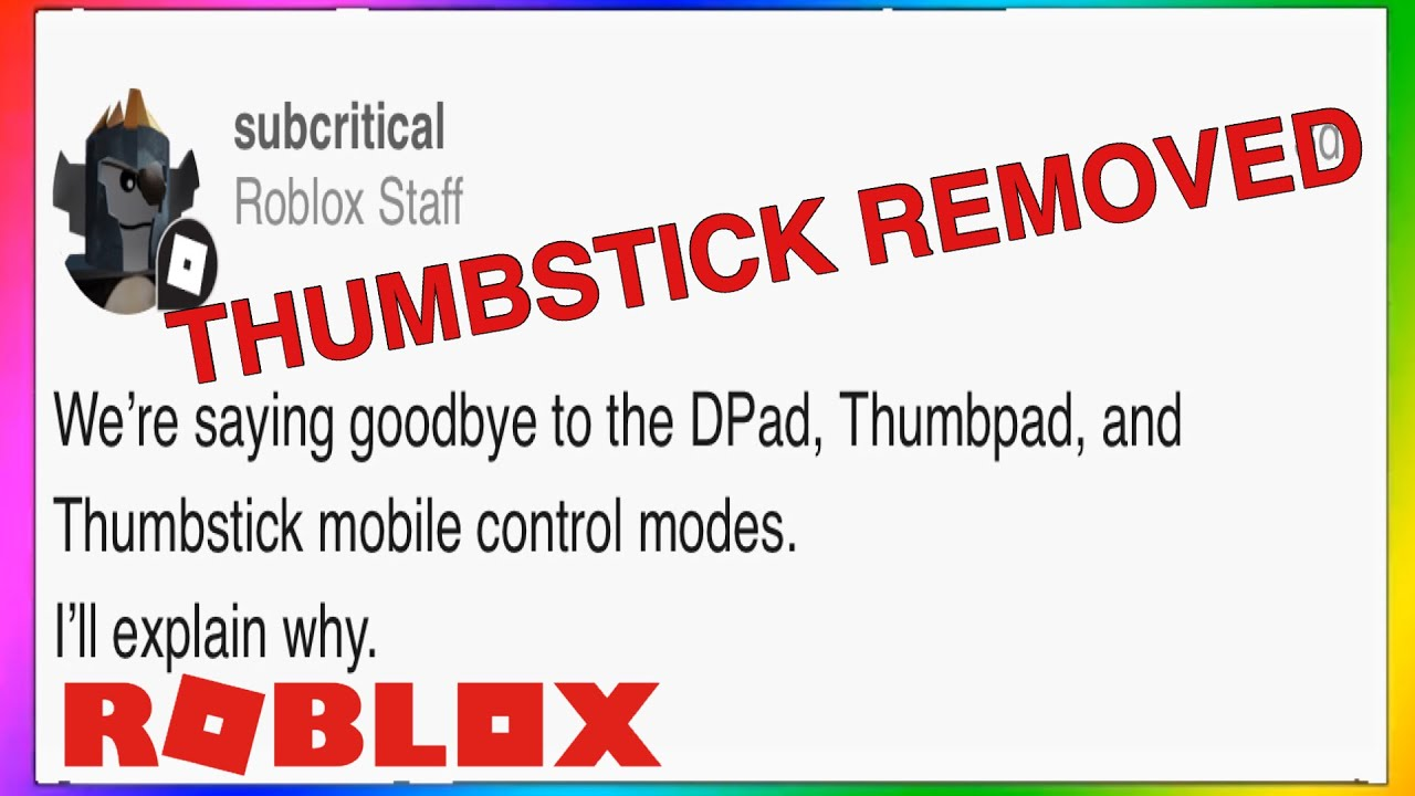 Roblox Dynamic Thumbstick Roblox Is Removing The Thumbstick And Other Movement Modes Roblox