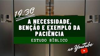 Estudo Biblico  - Pr. Naity