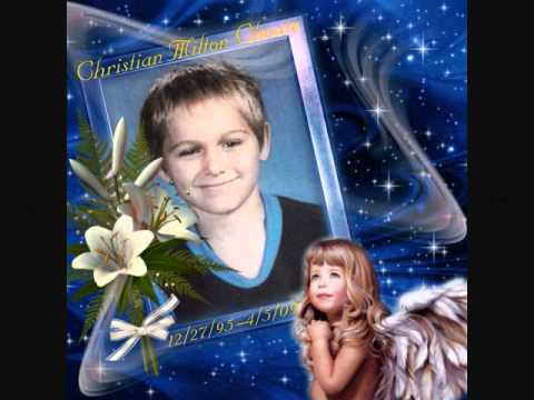 In Loving Memory Of Christian Milton Choate 12/27/95-4/5/09 Christian's Story