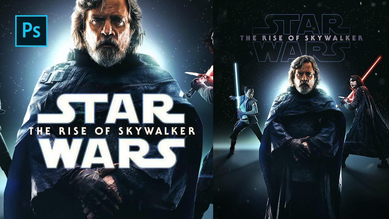 Star Wars The Rise Of Skywalker Poster In Photoshop Youtube