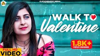 A Walk to Valentine's    Short film    Hindi 2018    Clickography Media
