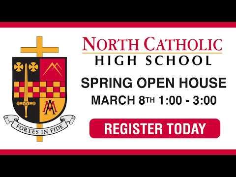 North Catholic High School - Spring Open House 2020