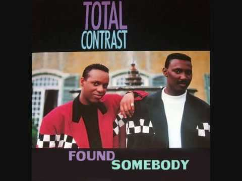 Found Somebody - Total Contrast