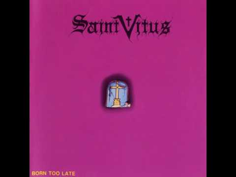 Saint Vitus - Born Too Late (full album)