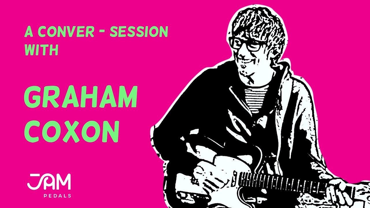 A Conver-Session with Graham Coxon | JAM pedals