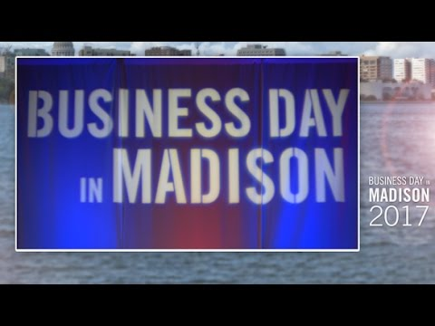 Business Day in Madison 2017 Recap