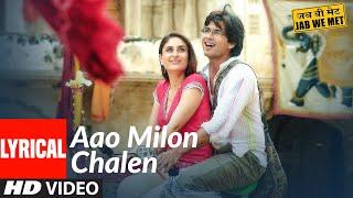 Lyrical: Aao Milo Chalen | Jab We Met | Shahid Kapoor, Kareena Kapoor | Shaan, Ustad Sultan Khan