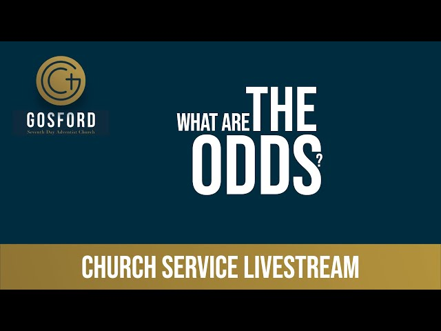December  26 – Church Livestream – What are the odds?