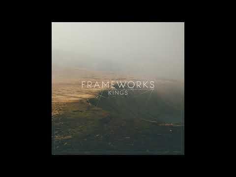 Frameworks - Kings (Full Album)