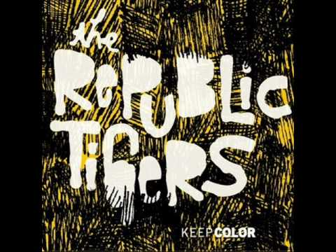 The Republic Tigers-Fight Song