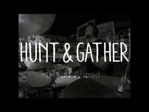 Mason Grant - Hunt and Gather Drum Demo 3 - Road Ahead
