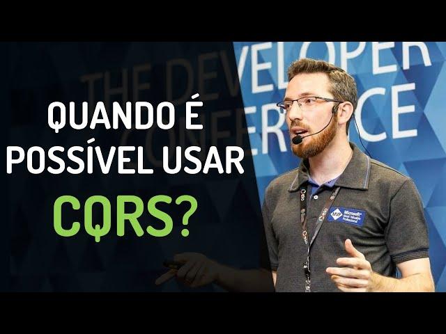 Quando é possível usar CQRS?