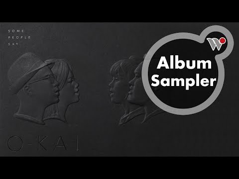 歐開合唱團 - 南方靈魂 (全專輯試聽) / O-Kai Singers - Some People Say (Full Album Sampler)