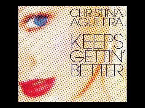 Christina Aguilera Keeps Gettin' Better Remixx