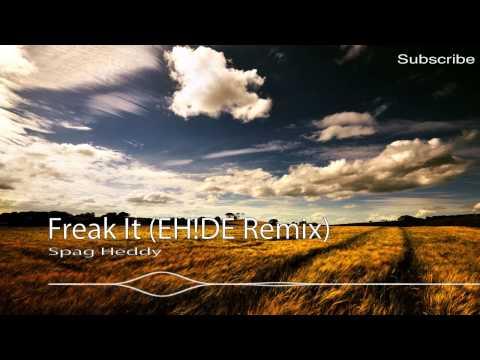 [Dubstep] Spag Heddy - Freak It (EH!DE Remix)