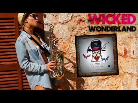 Martin Tungevaag - Wicked Wonderland (LazerzF!ne vs. LightFirez Bootleg Edit)