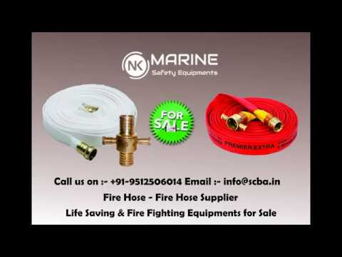 Fire Hose - Fire Hose Supplier | Life Saving & Fire Fighting Equipment,