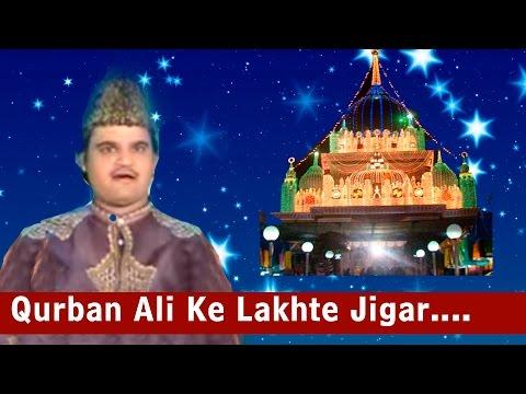 Qurban Ali Ke Lakhte Jigar   Ya Waris-E-Aalam   Qawwali   HD   Video   Gulam Waris
