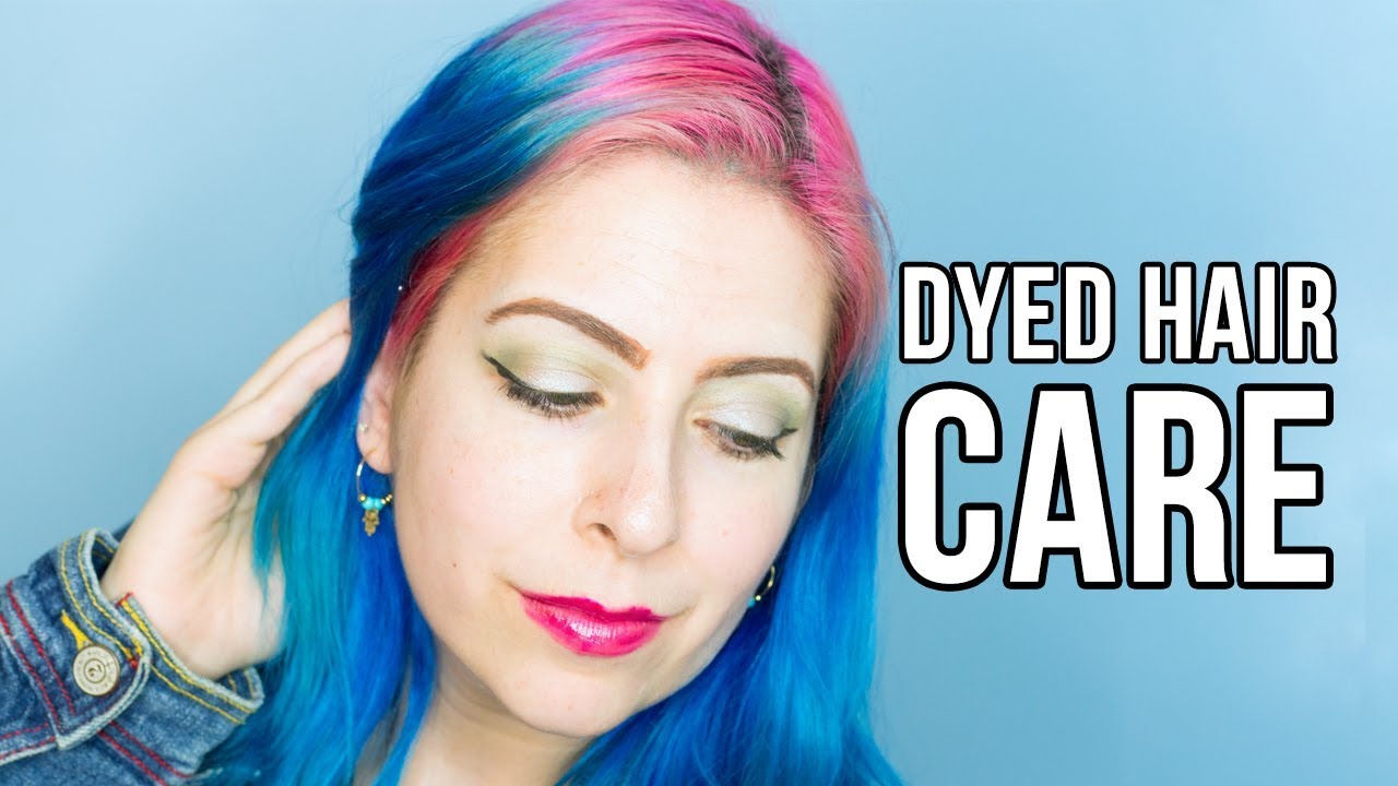 How To Care For Dyed Hair Tips Tricks And Advice Youtube