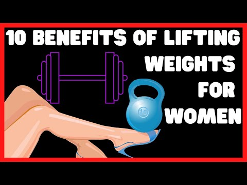 10 Benefits Of Lifting Weights For Women