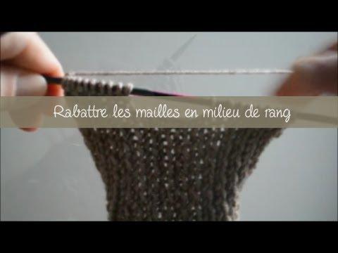 Tricot Rabattre Les Mailles En Milieu De Rang Youtube