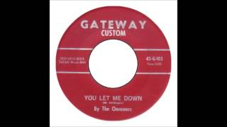 Oncomers - You Let Me Down