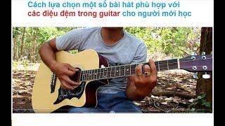 Một Chút Về Lựa Chọn Bài hát cho Các Điệu Khi Mới Tập Guitar đệm hát