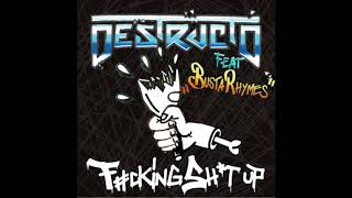 Destructo - Fucking Shit Up (feat. Busta Rhymes)