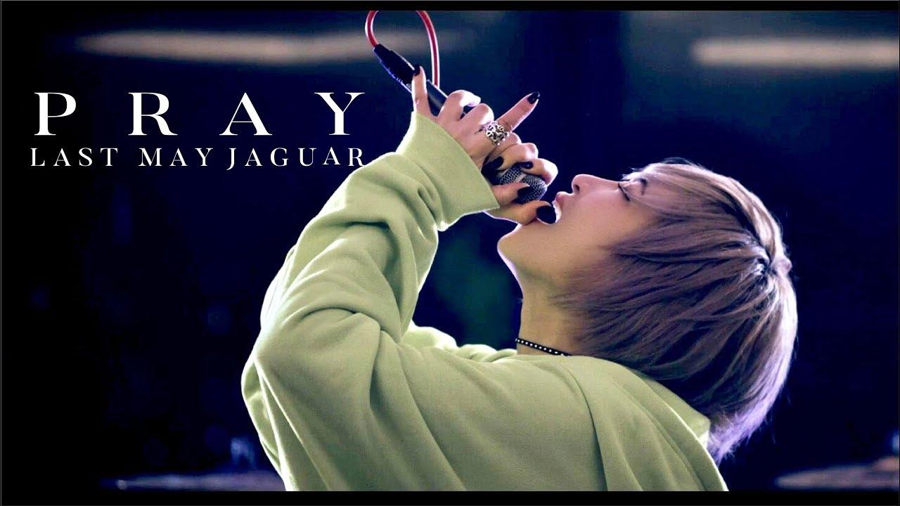 LAST MAY JAGUAR『PRAY』ーOfficial Music Videoー