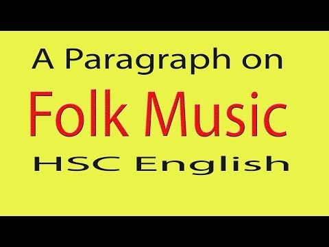 A Paragraph on Folk Music for HSC English || Easy