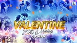 Valentine Mashup 2020 | DJ Dharak | Valentine Special Romantic Love Songs 2020