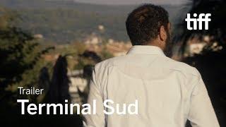 TERMINAL SUD Trailer | TIFF 2019