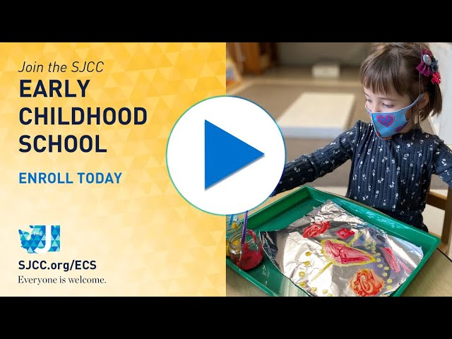 SJCC Early Childhood School - Enrollment for Fall 2021