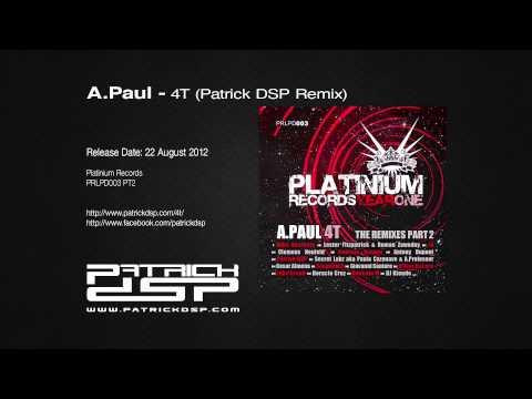 A.Paul - 4T (Patrick DSP Remix)
