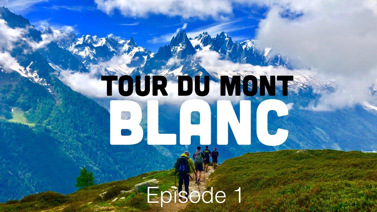2018 Tour Du Mont Blanc ~ The Start (Episode 1)