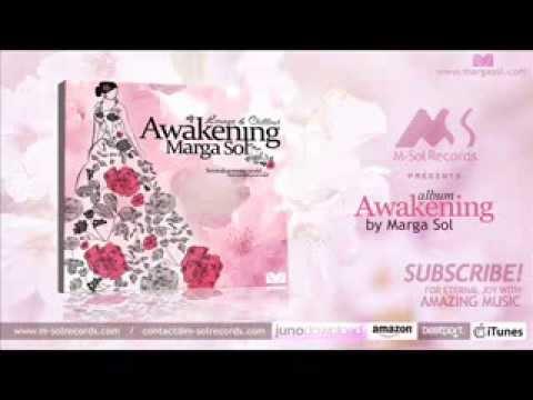 Marga Sol - Awakening [Continuous Mix]