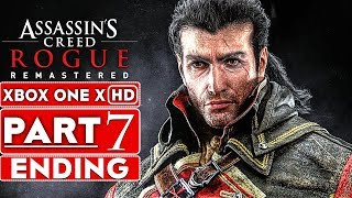 ASSASSIN'S CREED ROGUE REMASTERED ENDING Gameplay Walkthrough Part 7 [1080p HD XBOX ONE X]