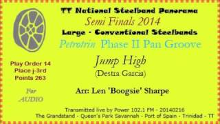 TT Steelband Panorama 2014 Semies - Large. Phase II Pan Groove - Jump High (Arr L